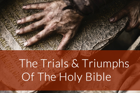 The Trials Amp Triumphs Of The Holy Bible Rhapsody Bible